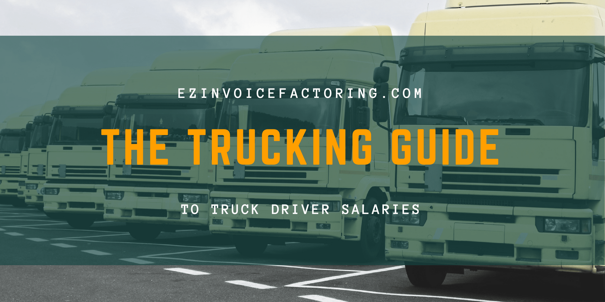 How Much Money Do Truck Drivers Earn? - EZ Invoice Factoring